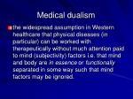 medical dualism