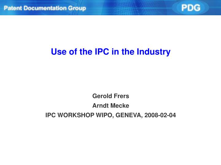 use of the ipc in the industry n.