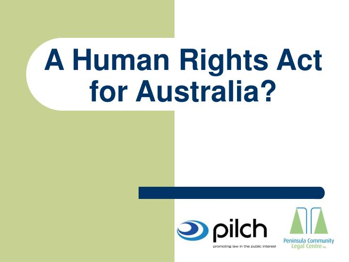 a human rights act for australia n.