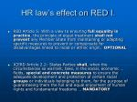 hr law s effect on red i