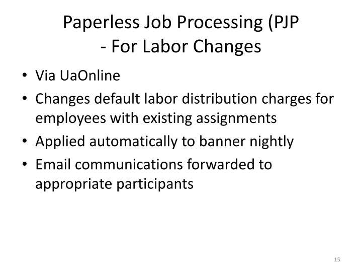 Paperless Job Processing (PJP