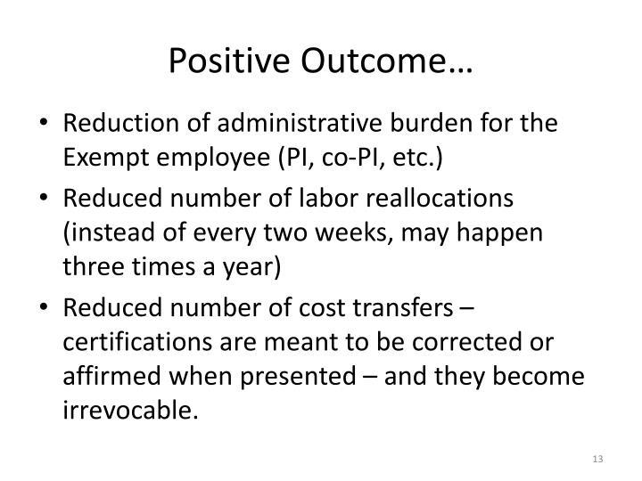 Positive Outcome…