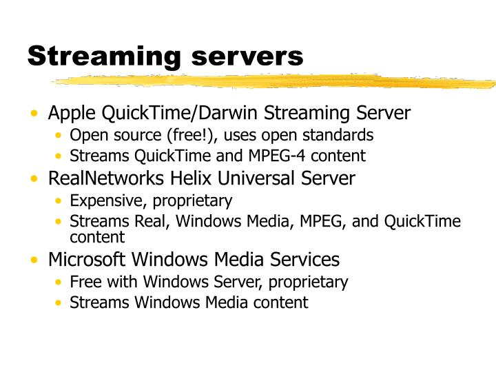 Streaming servers