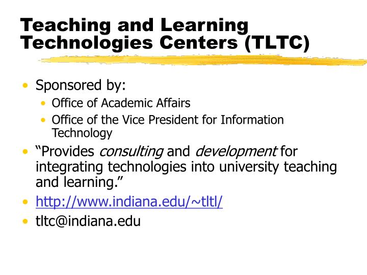 Teaching and Learning Technologies Centers (TLTC)