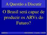 capacidade brasileira de produ o de arvs