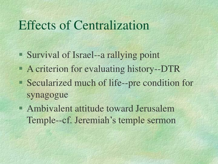 Effects of Centralization