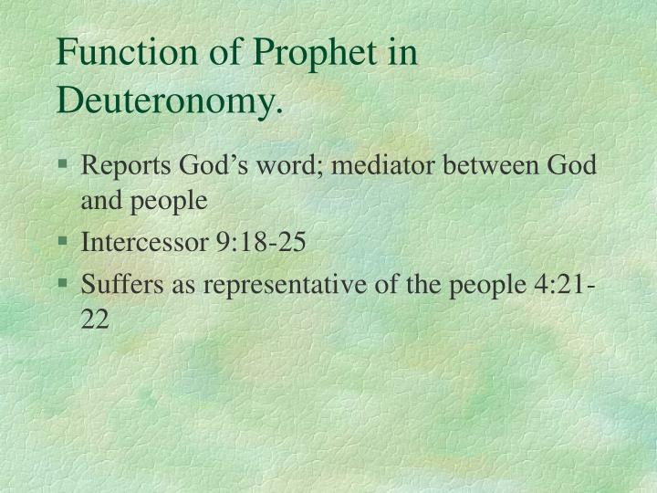 Function of Prophet in Deuteronomy.