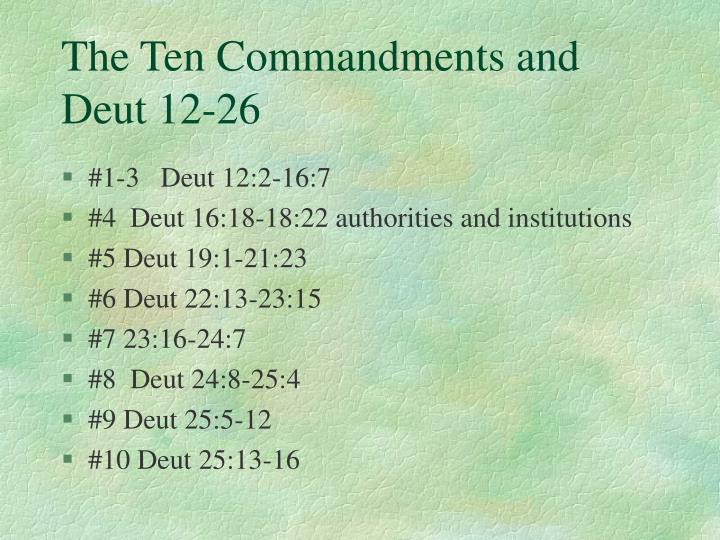 The ten commandments and deut 12 26