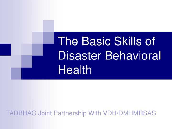 the basic skills of disaster behavioral health n.