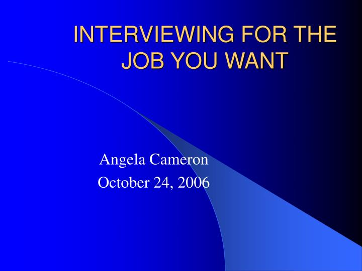 interviewing for the job you want