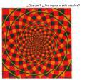 que ves una espiral o solo circulos