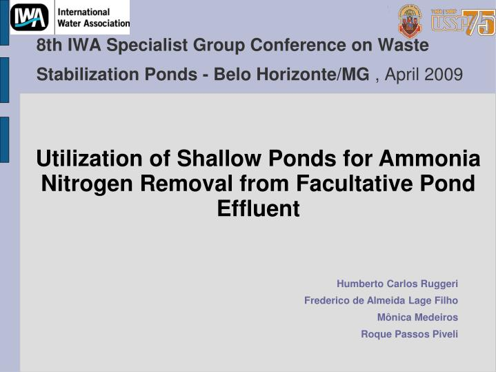 8th iwa specialist group conference on waste stabilization ponds belo horizonte mg april 2009 n.
