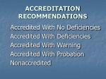 accreditation recommendations