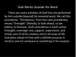 god works outside his word