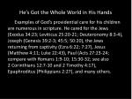 he s got the whole world in his hands16