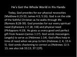 he s got the whole world in his hands17