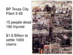 bp texas city plant 3 05 15 people dead 180 injured 1 6 billion to settle 1000 claims
