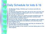 daily schedule for kids 6 16