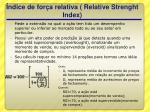 ndice de for a relativa relative strenght index