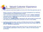3 valued customer experience