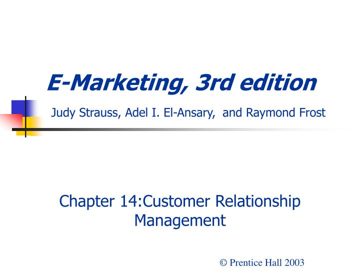 e marketing 3rd edition judy strauss adel i el ansary and raymond frost n.