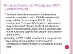 parallel distributed processing pdp connectionism