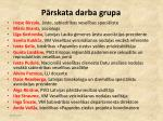 p rskata darba grupa