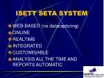 isett seta system