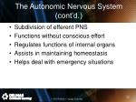 the autonomic nervous system cont d