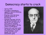 democracy starts to crack