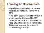 lowering the reserve ratio