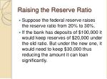 raising the reserve ratio