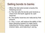 selling bonds to banks