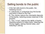 selling bonds to the public