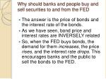 why should banks and people buy and sell securities to and from the fed