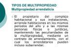 tipos de multipropiedad multipropiedad arrendaticia