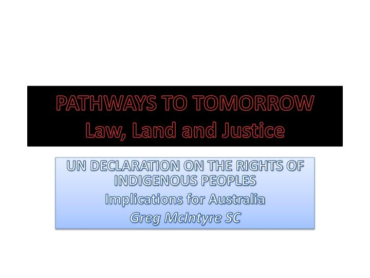 pathways to tomorrow law land and justice n.