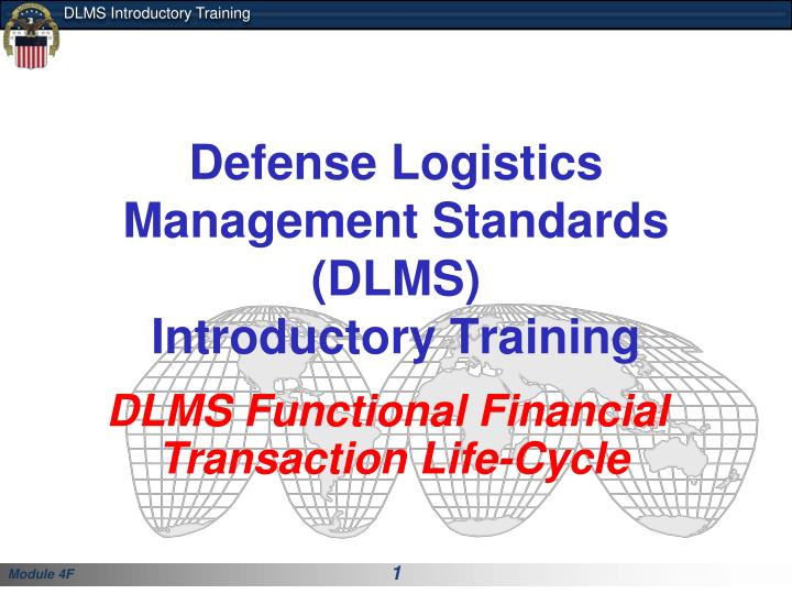 defense logistics management standards dlms introductory training n.