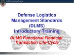 defense logistics management standards dlms introductory training