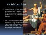 4 dialectique
