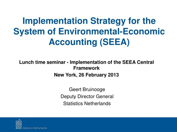 implementation strategy for the system of environmental economic accounting seea n.