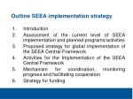 oultine seea implementation strategy