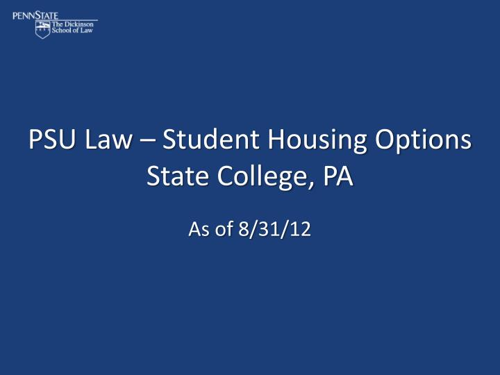 psu law student housing options state college pa n.