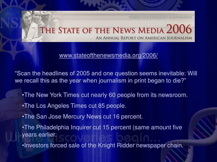 www.stateofthenewsmedia.org/2006/