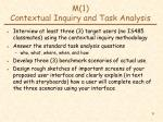 m 1 contextual inquiry and task analysis