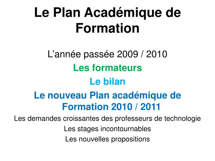 le plan acad mique de formation n.