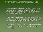 2 supervision background
