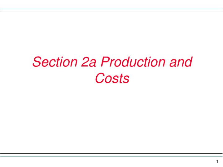 section 2a production and costs n.