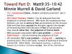 toward part d matt9 35 10 42 minnie murrell david garland1