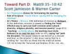 toward part d matt9 35 10 42 scott jamieson warren carter3